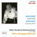 Hans Knappertsbusch (conductor) - Wagner: Siegfried Idyll, Symphony No.4 (Japan Import)