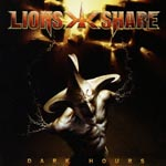 LION'S SHARE - Dark Hours (Japan Import)