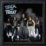 TRICK OR TREAT - Tin Soldiers (Japan Import)