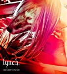 lynch. - I Believe In Me [w/ DVD, Limited Edition] (Japan Import)