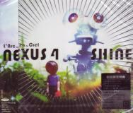 L'Arc-en-Ciel - Nexus 4 / Shine (Japan Import)