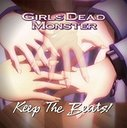 Girls Dead Monster - Keep The Beats ! (Japan Import)