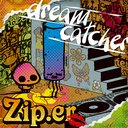 Zip.er - dream catcher [Limited Edition / Type A] (Japan Import)