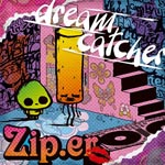 Zip.er - dream catcher [Limited Edition / Type B] (Japan Import)