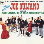 Joe Quijano - La Pachanga Se Baila Asi (Japan Import)