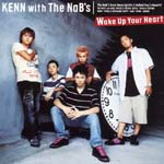 KENN with The NaB's - Duel Monsters GX New Outro Theme: Wake Up Your Heart [Regular Edition] (Japan Import)