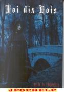 Moi dix mois - Europe Tour 2005 - Invite to Immorality - DVD [SPECIAL EDITION]