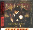 MOI DIX MOIS - NOCTURNAL OPERA  (Japan Import)