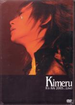 Kimeru - K's Ark 2005...Live!  (Japan Import)