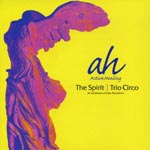 Trio Chirco - The Spirit (Title subject to change) (Japan Import)