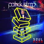 PATRICK STUMP - SOUL PUNK (15 TRACKS) [Deluxe Edition] [Import Disc] (Japan Import)