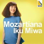 Miwa Iku (Pf) - Mozartiana (Japan Import)