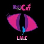 LM.C - Bell the Cat [w/ DVD, Limited Edition] (Japan Import)