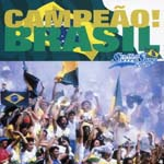 "V.A. - THE WORLD SOCCER SONG SERIES Vol.1 ""CAMPEAO! BRASIL"" (Japan Import)"