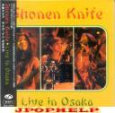 Shonen Knife - Live in Osaka (Japan Import)