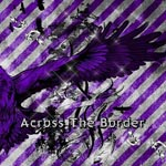 ViViD - Across The Border [Limited Edition / Type B] (Japan Import)