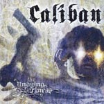 CALIBAN - The Undying Darkness [Limited Release] (Japan Import)