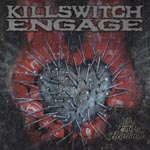 Killswitch Engage - The End Of Heartache [Limited Release] (Japan Import)