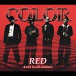 COLOR - RED Love is all around [CD+DVD] [A Type] (Japan Import)