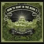 V.A. - RYO the SKYWALKER presents How To Hunt In The Bush 2  (Japan Import)