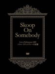 Skoop On Somebody - Live in Performance 2009 Revenge Of Soul Reviver [Limited Release] DVD (Japan Import)
