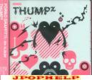 Porno Graffitti - THUMP THUMP THUMP  (Japan Import)