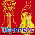 DEPAPEPE - Beginning Of The Road -collection of early songs- (Japan Import)