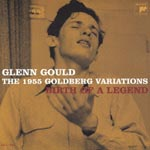 Glenn Gould (piano) - The 1955 Goldberg Variations - Birth of a Legend [Limited Release] (Japan Import)