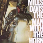 Miles Davis - The Man With The Horn [Blu-spec CD] [Limited Release] (Japan Import)