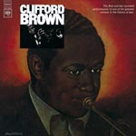 Clifford Brown - The Beginning And The End [Blu-spec CD] [Limited Release] (Japan Import)