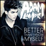 Adam Lambert - Better Than I Know Myself (Japan Import)