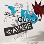 AYABIE - Merry-go-round [Regular Edition] (Japan Import)