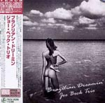 Joe Beck Trio - Brazilian Dreamin' [Cardboard Sleeve] (Japan Import)