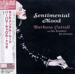 Barbara Carroll - Sentimental Mood [Cardboard Sleeve] (Japan Import)