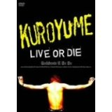 Kuroyume - Live Or Die Corkscrew A Go Go DVD (Japan Import)