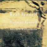 Frederick Fennell (conductor), Tokyo Kosei Wind Orchestra - Real Fennell 1 [HQCD] (Japan Import)