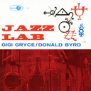 Gigi Gryce & Donald Byrd - Jazz Lab (Japan Import)