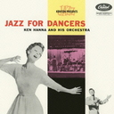 Ken Hanna - Jazz For Dancers [Limited Pressing] (Japan Import)