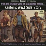 Stan Kenton & His Orchestra - Kenton's West Side Story [Limited Pressing] (Japan Import)