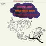 Howard Roberts - Something's Cookin' [Limited Pressing] (Japan Import)