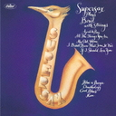 Supersax - Supersax Plays Bird With Strings [Limited Pressing] (Japan Import)