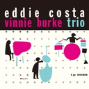 Eddie Costa - The Eddie Costa - Vinnie Burke Trio [Limited Pressing] (Japan Import)