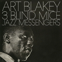Art Blakey & The Jazz Messengers - 3 Blind Mice [Limited Pressing] (Japan Import)