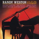 Randy Weston - Randy Weston Live At The Five Spot [Limited Pressing] (Japan Import)