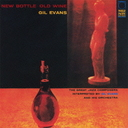 Gil Evans - New Bottle Old Wine [Limited Pressing] (Japan Import)