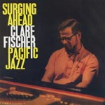 Clare Fischer - Surging Ahead [Limited Pressing] (Japan Import)