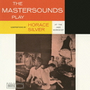The Mastersounds - The Mastersounds Plays Horace Silver [Limited Pressing] (Japan Import)