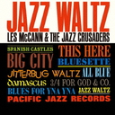 Les McCann & The Jazz Crusaders - Jazz Waltz [Limited Pressing] (Japan Import)