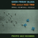 The Modest Jazz Trio - Good Friday Blues [Limited Pressing] (Japan Import)