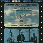 Bud Shank - Barefoot Adventure [Limited Pressing] (Japan Import)